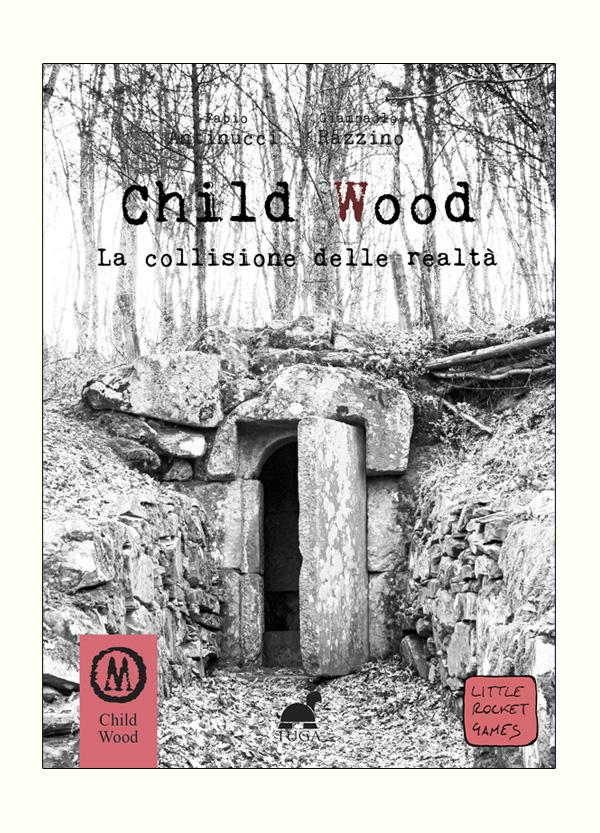 CHILD WOOD Vol.3 La collisione delle realtà – Librogame